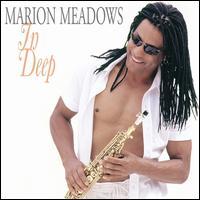 In Deep - Marion Meadows