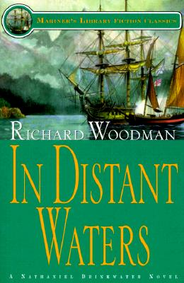 In Distant Waters: #8 a Nathaniel Drinkwater Novel - Woodman, Richard
