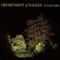 In Ear Park - Department of Eagles