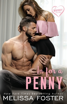 In for a Penny (A Whiskey Novella) - Foster, Melissa