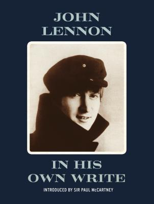 In His Own Write - Lennon, John, and McCartney, Paul (Introduction by)