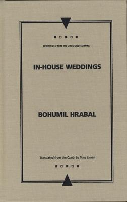 In-House Weddings - Hrabal, Bohumil