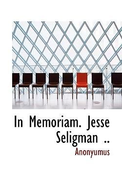 In Memoriam. Jesse Seligman .. - Anonyumus