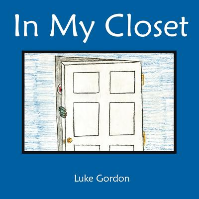 In My Closet - Gordon, Luke