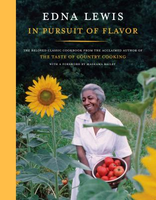 In Pursuit of Flavor - Lewis, Edna, and Bailey, Mashama (Foreword by)