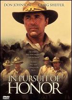 In Pursuit of Honor - Ken Olin