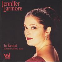 In Recital - Antoine Palloc (piano); Jennifer Larmore (vocals)