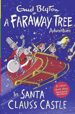 In Santa Claus's Castle: A Faraway Tree Adventure - Blyton, Enid