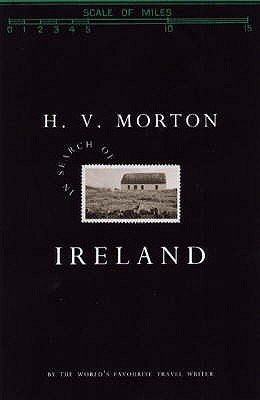 In Search of Ireland - Morton, H. V.