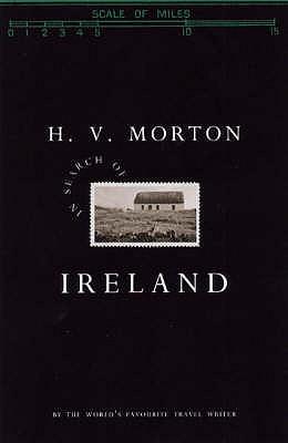 In Search of Ireland - Morton, H. V.