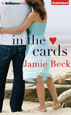 In the Cards - Rubinate, Amy (Read by), and Damron, Will (Read by), and Beck, Jamie