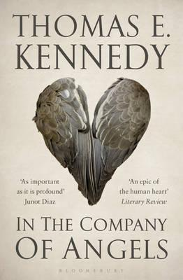 In the Company of Angels - Kennedy, Thomas E.