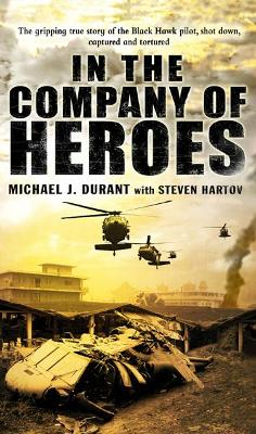 In The Company Of Heroes - Durant, Michael J