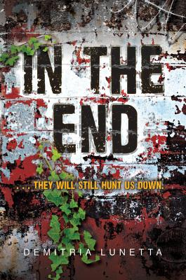 In the End - Lunetta, Demitria