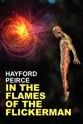 In the Flames of the Flickerman - Peirce, Hayford