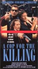 In the Line of Duty: A Cop for the Killing - Dick Lowry