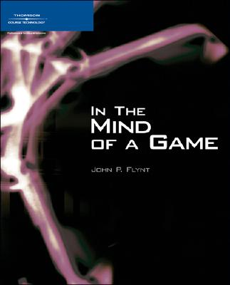 In the Mind of a Game - Thomson Course PTR Development, and Flynt, John P, and Flynt, Ph D