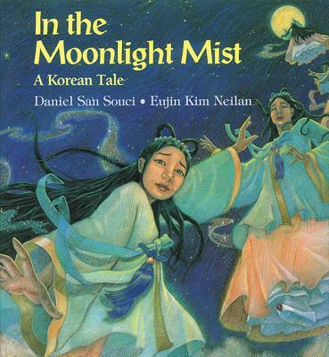 In the Moonlight Mist - San Souci, Daniel