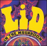 In the Mushroom - Lid