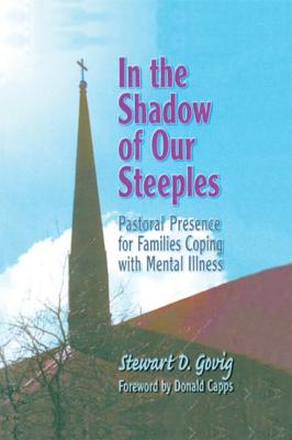 In the Shadow of Our Steeples - Govig, Stewart Delisle