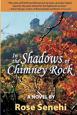 In the Shadows of Chimney Rock - Senehi, Rose