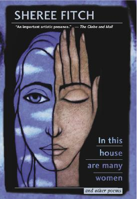 In This House Are Many Women and Other Poems - Fitch, Sheree
