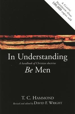 In Understanding Be Men - Hammond, T C