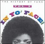 In Yo' Face!: The History of Funk, Vol. 3