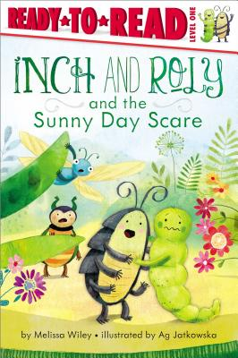 Inch and Roly and the Sunny Day Scare - Wiley, Melissa