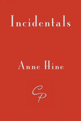 Incidentals - Hine, Anne