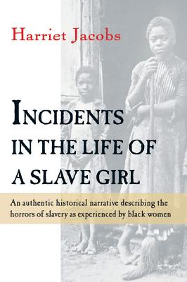 biography and history in the book incidents in the life of a slave girl by harriet jacobs Book digitized by google from the library of the university of michigan and uploaded to the internet archive by user tpb.