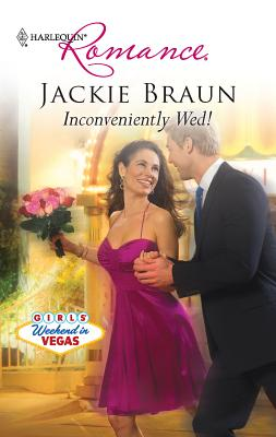 Inconveniently Wed! - Braun, Jackie