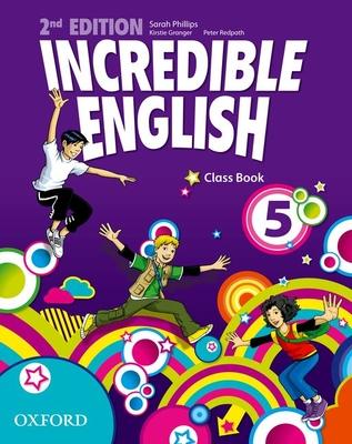Incredible English: 5: Class Book -