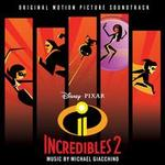 Incredibles 2 [Original Motion Picture Soundtrack]