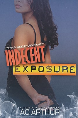 Indecent Exposure - Arthur, A C