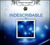 Indescribable - Louie Giglio