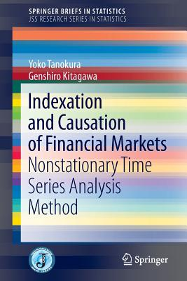 Indexation and Causation of Financial Markets - Tanokura, Yoko, and Kitagawa, Genshiro