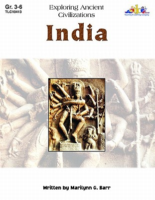 India: Exploring Ancient Civilizations - Barr, Marilynn G