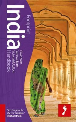 India Footprint Handbook - Stott, David, and Betts, Vanessa, and McCulloch, Victoria