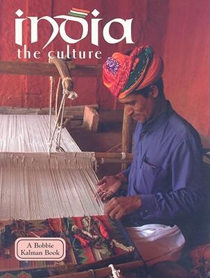 India: The Culture - Kalman, Bobbie