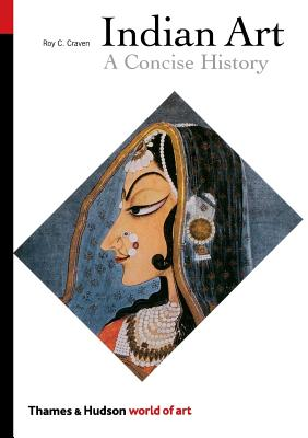 Indian Art: A Concise History - Craven, Roy C, Jr. (Introduction by)