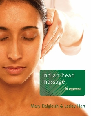 Indian Head Massage - Hart, Lesley, and Dalgleish, Mary
