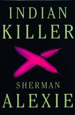 Indian Killer - Alexie, Sherman