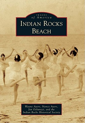 Indian Rocks Beach - Ayers, Wayne, and Ayers, Nancy, and Ockunzzi, Jan