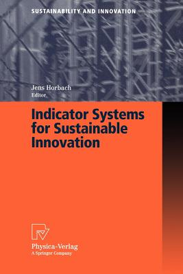 Indicator Systems for Sustainable Innovation - Horbach, Jens (Editor)