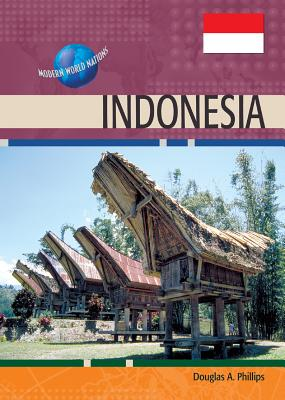 Indonesia - Phillips, Douglas A, and Gritzner, Charles F, Professor (Editor)