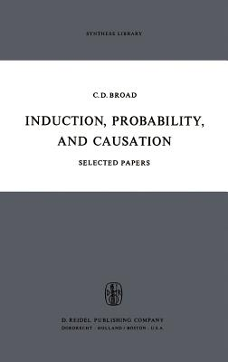 Induction, Probability, and Causation - Broad, C D