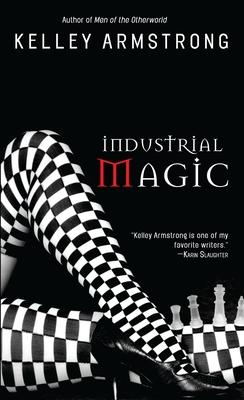 Industrial Magic - Armstrong, Kelley