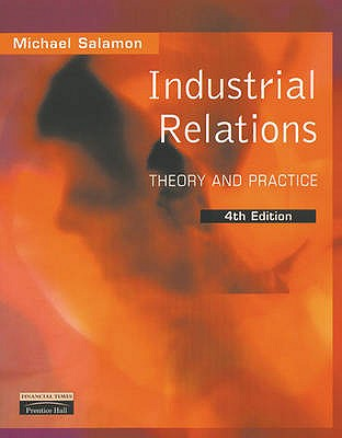 Industrial Relations: Theory and Practice - Salamon, Mike