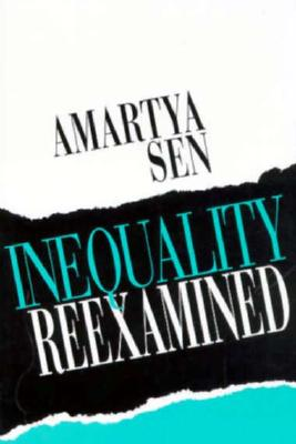 Inequality Reexamined - Sen, Amartya K, and Russell Sage Foundation